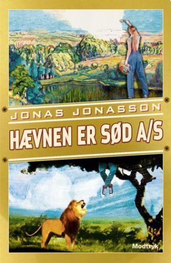 Jonas Jonasson: Hævnen er sød A/S