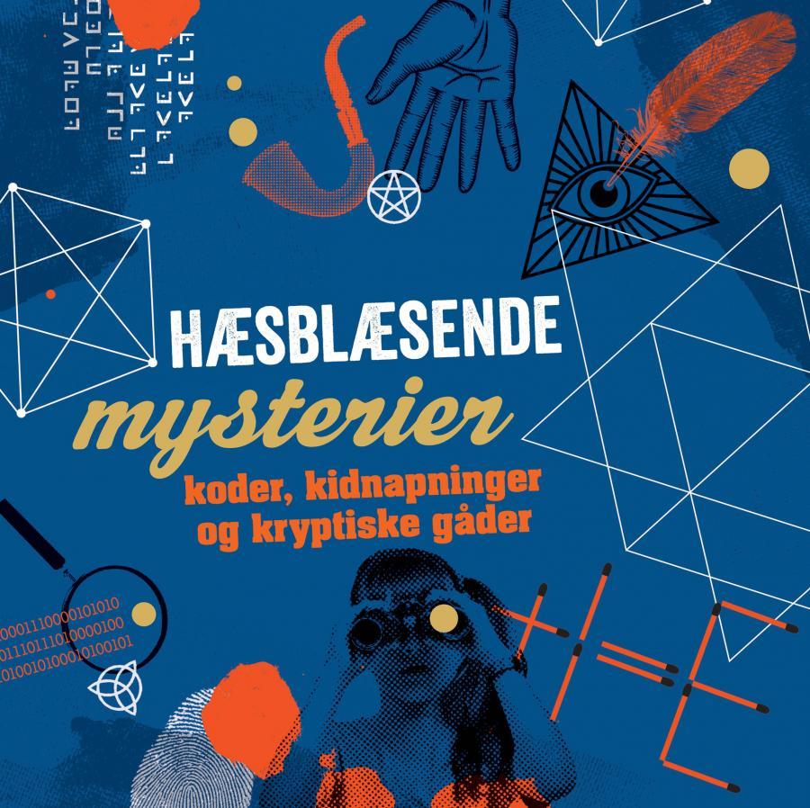 Collage af mystiske ting med teksten hæsblæsende mysterier